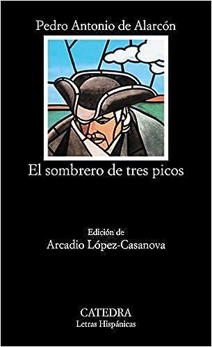 Book El Sombrero de Tres Picos by Pedro Antonio de Alarcon (2006-01-01)