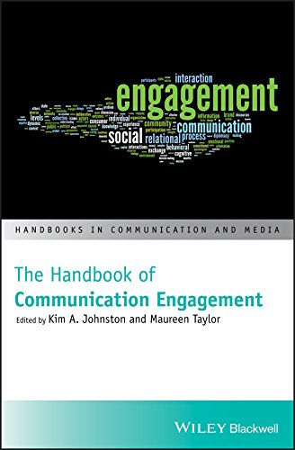 The Handbook of Communication Engagement (Handbooks in Communication and Media)