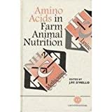 Amino Acids in Farm Animal Nutrition, , 0851988814