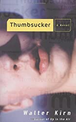 Thumbsucker: A Novel