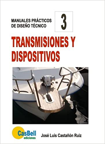 Transmisiones y dispositivos (Spanish Edition): José Luis Castañón/Ruiz: 9788494404221: Amazon.com: Books