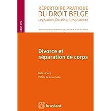 Divorce et séparation de corps (Répertoire pratique du droit belge) (French Edition)