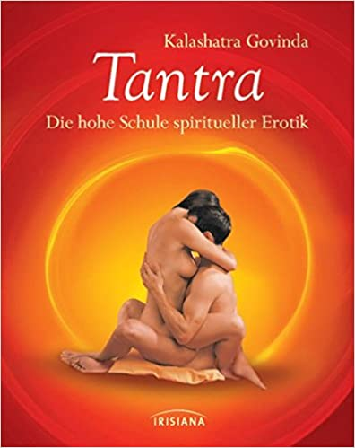 Tantra: Die hohe Schule