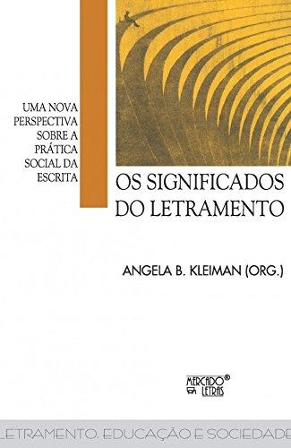 Os Significados do Letramento: uma Nova Perspectiva Sobre a Prática Social da Escrita