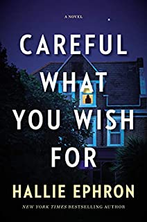 Book Cover: Careful What You Wish For: A Novel