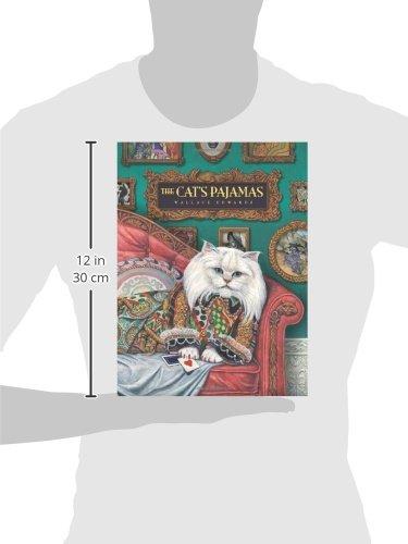 The Cat's Pajamas: Wallace Edwards: 9781554533084: Amazon.com: Books