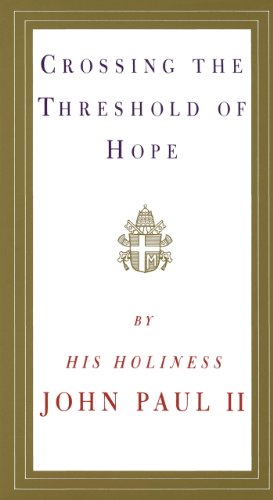 - Crossing the Threshold of Hope