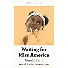 Waiting for Miss America (Singles Classic)