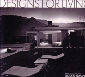 DESIGNS FOR LIVING 1993 (2010) CALENDAR: THE WORK OF 12 VISIONARY ARCHITECTS IN SOUTHERN CALIFORNIA (Living 2010 Calendar)