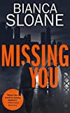 Missing You: A Companion Novella to Every Breath You Take (Every Breath You Take #2)