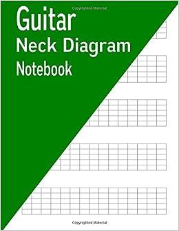 Guitar Neck Diagram | Amazon Com Guitar Neck Diagram Notebook 80 Pages 9781540750181