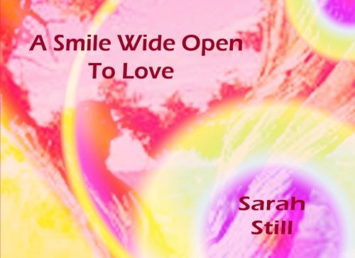 Read Online A Smile Wide Open to Love pdf epub