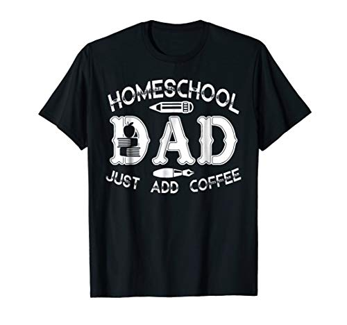 Homeschool Shirt - Homeschool Dad Tee Shirt