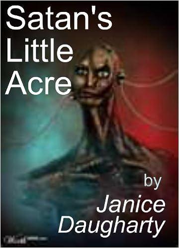 Satan's Little Acre