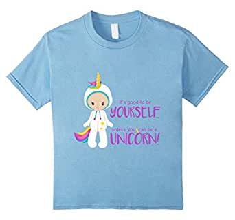 Kids Be Yourself Unless You Can Be a Unicorn 4 Baby Blue