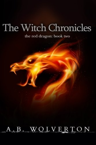 The Witch Chronicles: The Red Dragon: Book 2 pdf epub