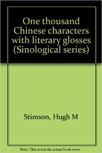 One Thousand Chinese Characters With Literary Glosses, Stimson, Hugh M.
