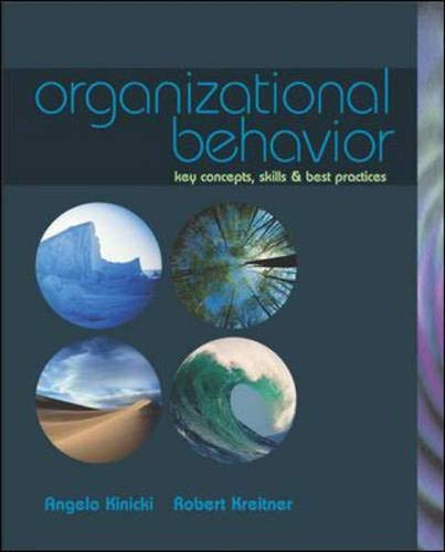 Organizational Behavior: Key Concepts, Skills, & Best Practices with Student CD and Management Skill Booster Card