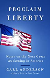 Proclaim Liberty: Notes on the Next Great Awakening in America