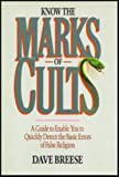 Know the Marks of Cults, Dave Breese, 0896932362