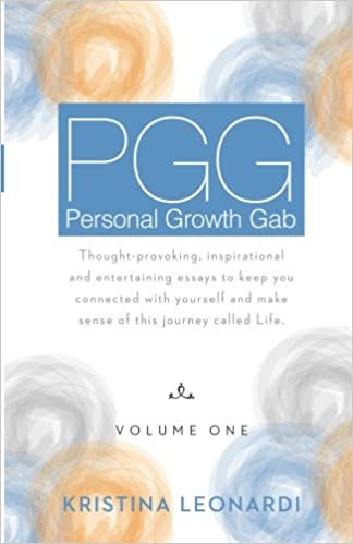 personal growth gab pgg volume one thought provoking volume one thought provoking inspirational and entertaining essays to keep you connected yourself and make sense of this journey called life