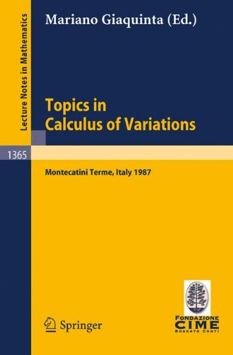 Topics in Calculus of Variations: Lectures given at the 2nd 1987 Session of the Centro Internazionale Matematico Estivo