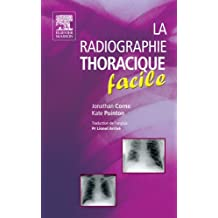 La radiographie thoracique facile (French Edition)