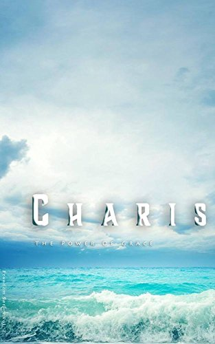 Charis: The Power of Grace (The Freedom Series Book 3)