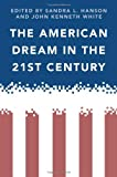 The American Dream in the 21st Century, , 1439903158