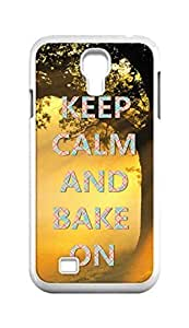 Cool Painting keep calm and bake on Snap-on Hard Back Case Cover Shell for Samsung GALAXY S4 I9500 I9502 I9508 I959 -525