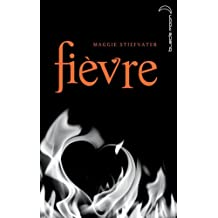 Saga Frisson 2 - Fièvre (French Edition)