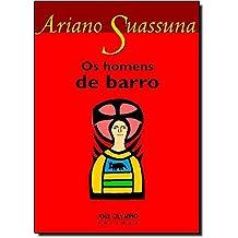 Homens de Barro (Nova Ortografia) (Em Portugues do Brasil)