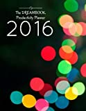 The DREAMBOOK Productivity Planner 2016