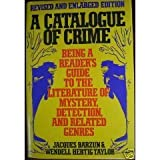 A Catalogue of Crime, Jacques Barzun, 0060157968
