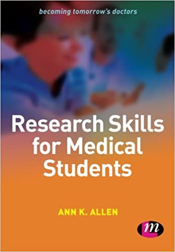 Read Research Skills for Medical Students (Becoming Tomorrow's Doctors Series) PDF, azw (Kindle), ePub