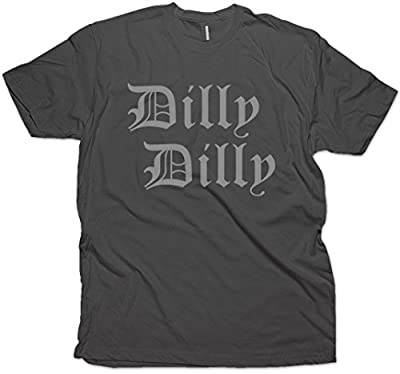 Daft Threads ~ Dilly Dilly Funny Beer T-Shirt ~ 4 Colors to choose