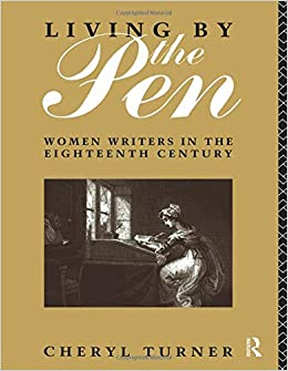 Living by the Pen: Women Writers in the Eighteenth Century