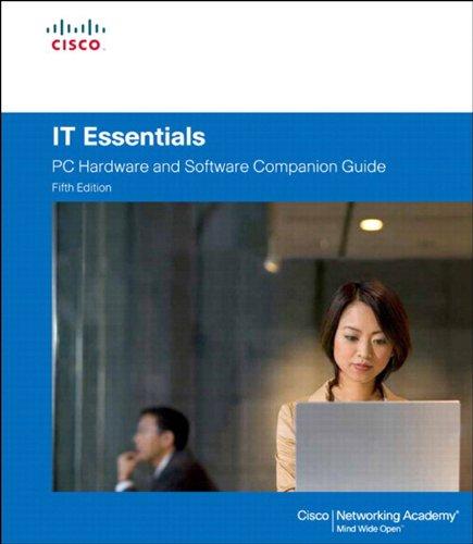 Download IT Essentials (5th Edition) (Companion Guide) Pdf