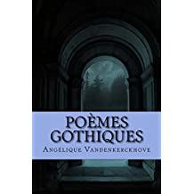 POEMES GOTHIQUES (French Edition)