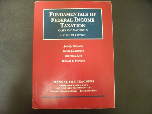 Fundamentals of Federal Income Taxation Cases and Materials