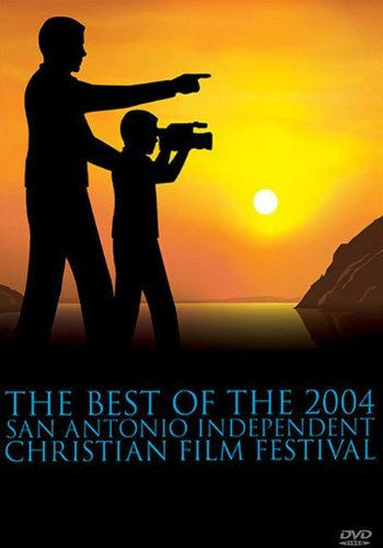 The Best of the San Antonio Independent Christian Film Festival: 5 DVDs & Booklet PDF