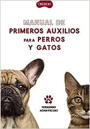 Manual de primeros auxilios para perros y gatos Libros Singulares ...