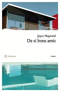 De si bons amis, Maynard, Joyce