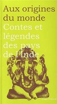 Contes et légendes des pays de l'Inde par Maurice Coyaud