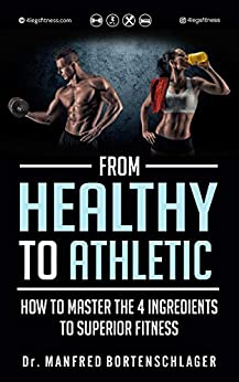 From Healthy To Athletic by Manfred Bortenschlager ebook deal