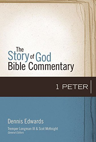 Read Online 1 Peter (The Story of God Bible Commentary) pdf epub