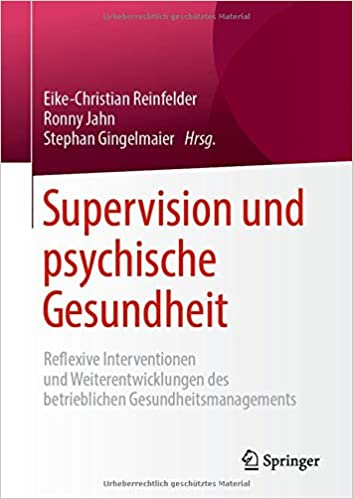 a944c2cea0 Supervision und psychische Gesundheit: Reflexive Interventionen und  Weiterentwicklungen des betrieblichen Gesundheitsmanagements: Amazon.de:  Eike-Christian ...