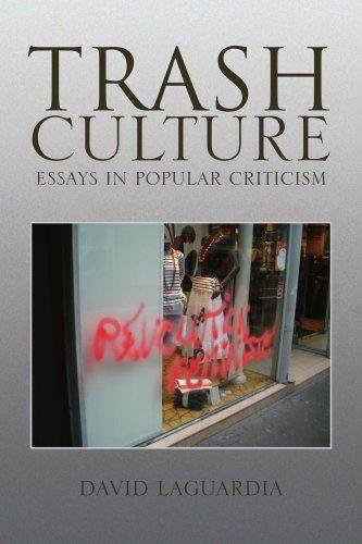 Trash Culture: Essays in Popular Criticism