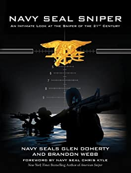 Navy SEAL Sniper: An Intimate Look at the Sniper of the 21st Century 1510714154 Book Cover
