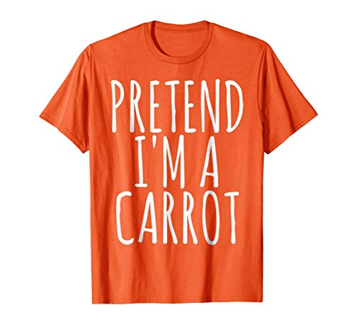 Lazy Funny Halloween Costume T-Shirt Pretend I'm A Carrot -